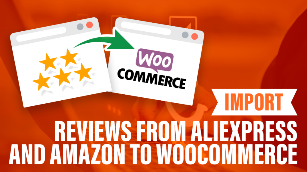 import Aliexpress reviews to woocommerce